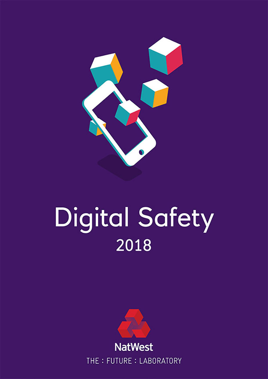 NatWest Digital Safety Report 2018 FINAL 1